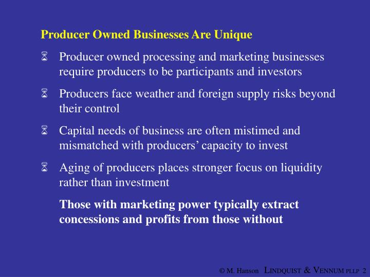 Producer Owned Businesses Are Unique