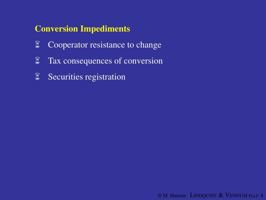 Conversion Impediments