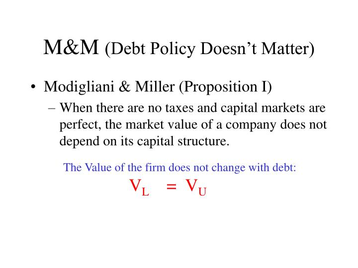 M m debt policy doesn t matter