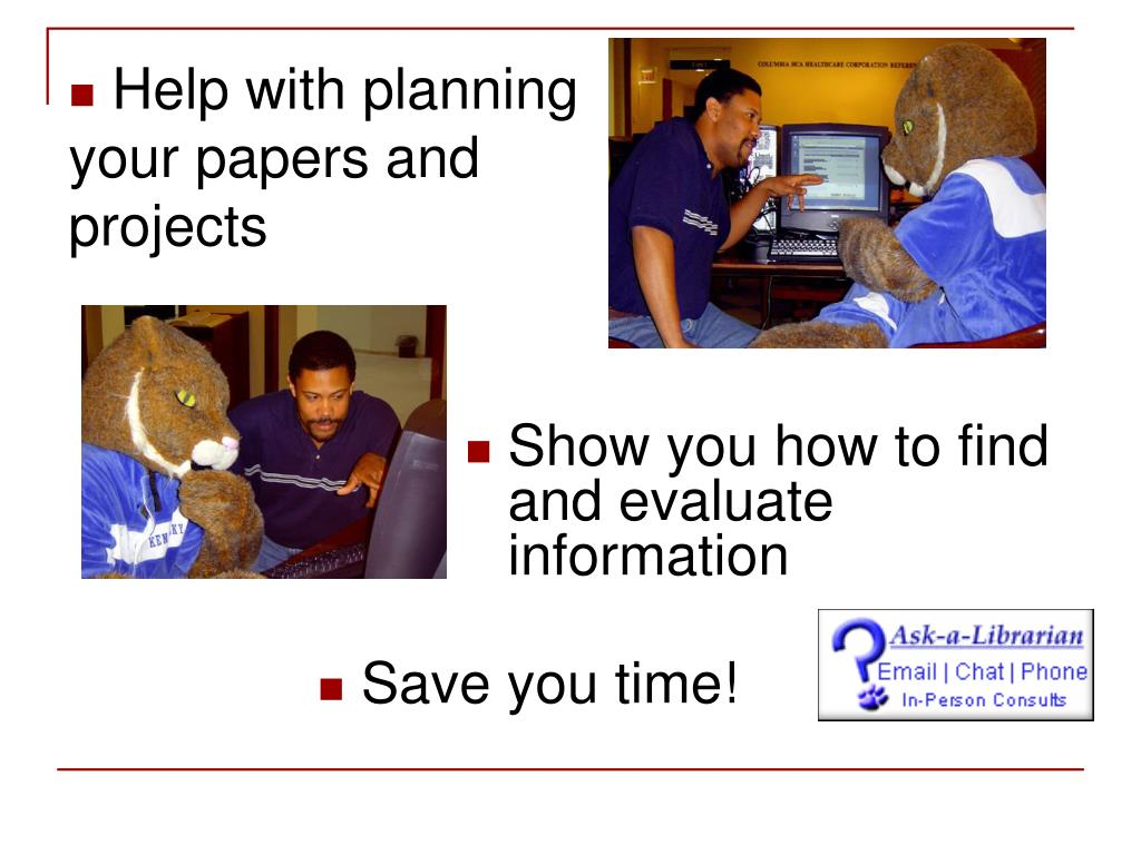 Help with planning your papers and projects