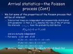 arrival statistics the poisson process cont