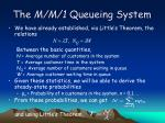 the m m 1 queueing system4