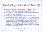 proof of log n amortized time 5