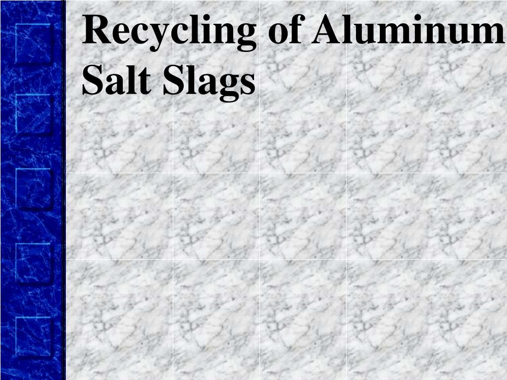 Recycling of Aluminum