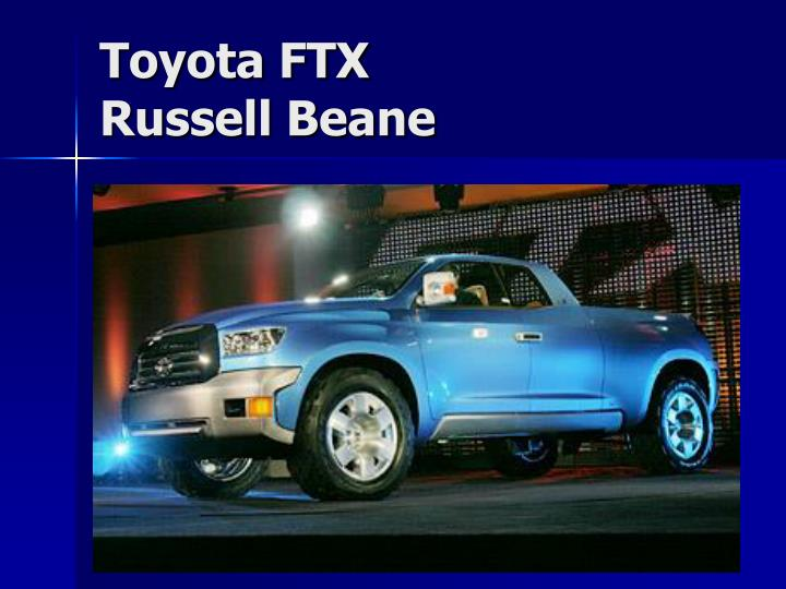 Toyota ftx russell beane