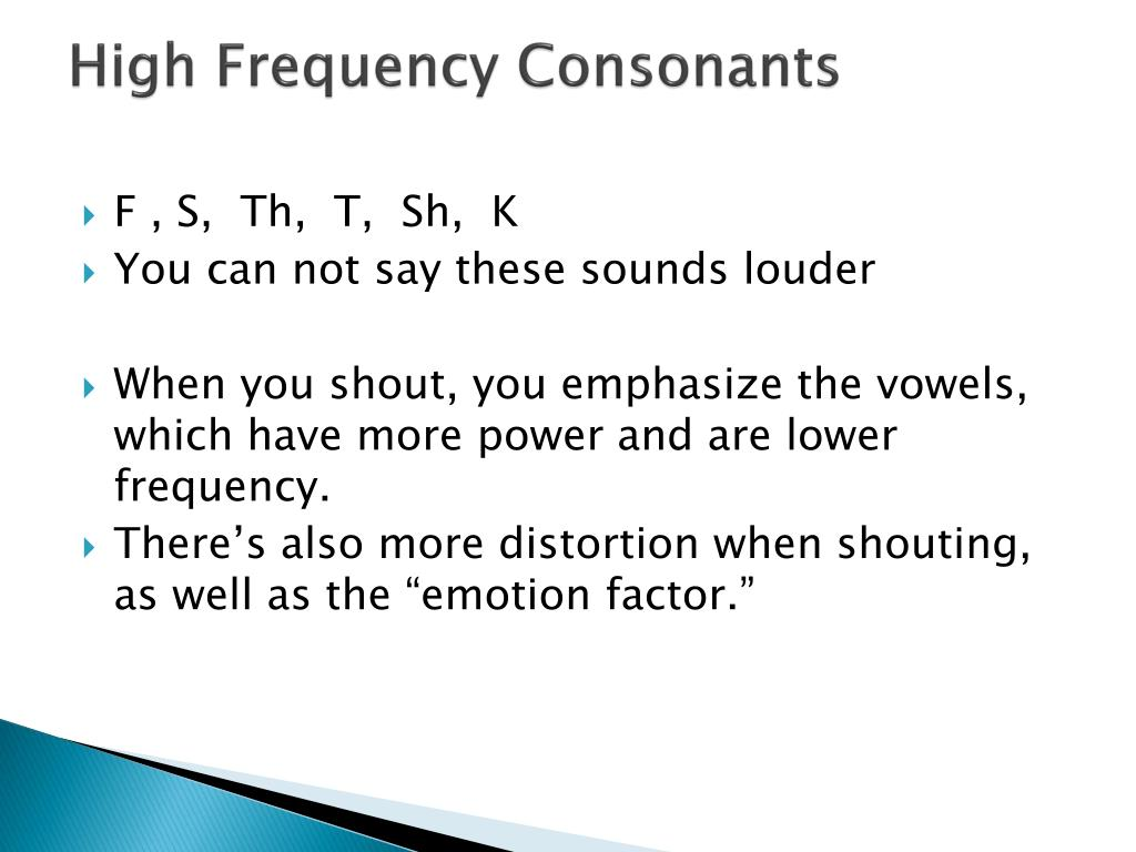 High Frequency Consonants