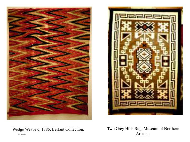 Wedge Weave c. 1885, Berlant Collection,