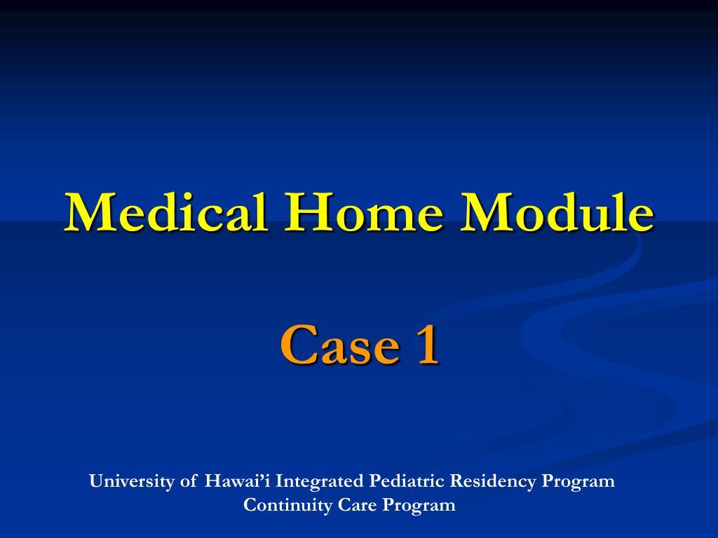 medical home module l.