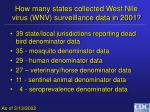 how many states collected west nile virus wnv surveillance data in 2001