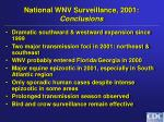 national wnv surveillance 2001 conclusions