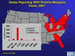 states reporting wnv positive mosquito pools 2001