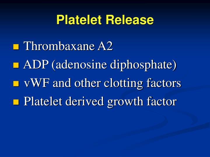 Platelet Release