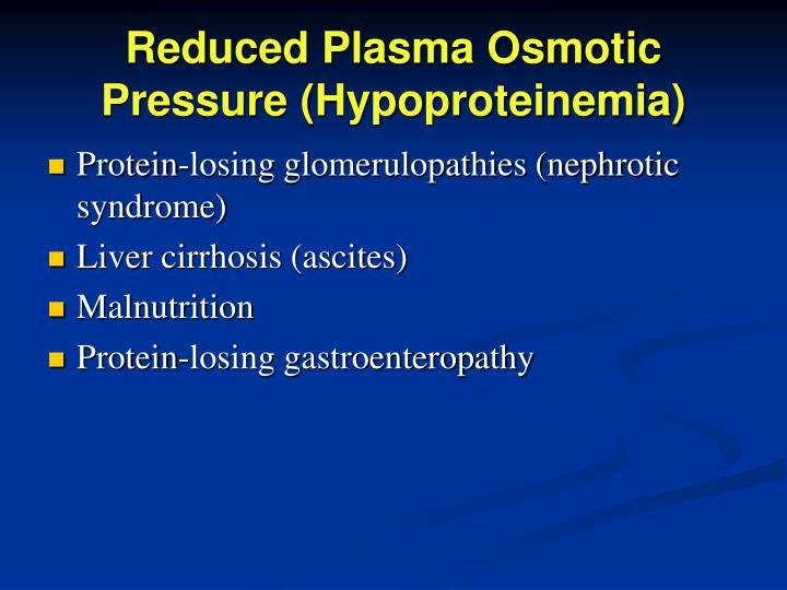 Reduced Plasma Osmotic Pressure (Hypoproteinemia)