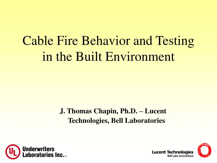 cable fire behavior and testing in the built environment n.