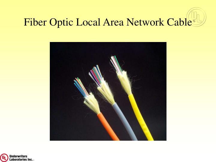 Fiber Optic Local Area Network Cable