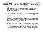 cause 3 router mis configurations