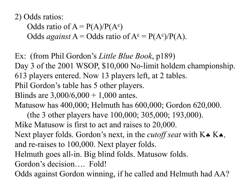 2) Odds ratios: