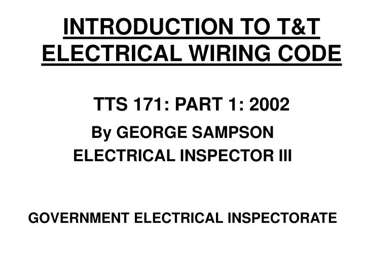 introduction to t t electrical wiring code tts 171 part 1 2002 n.