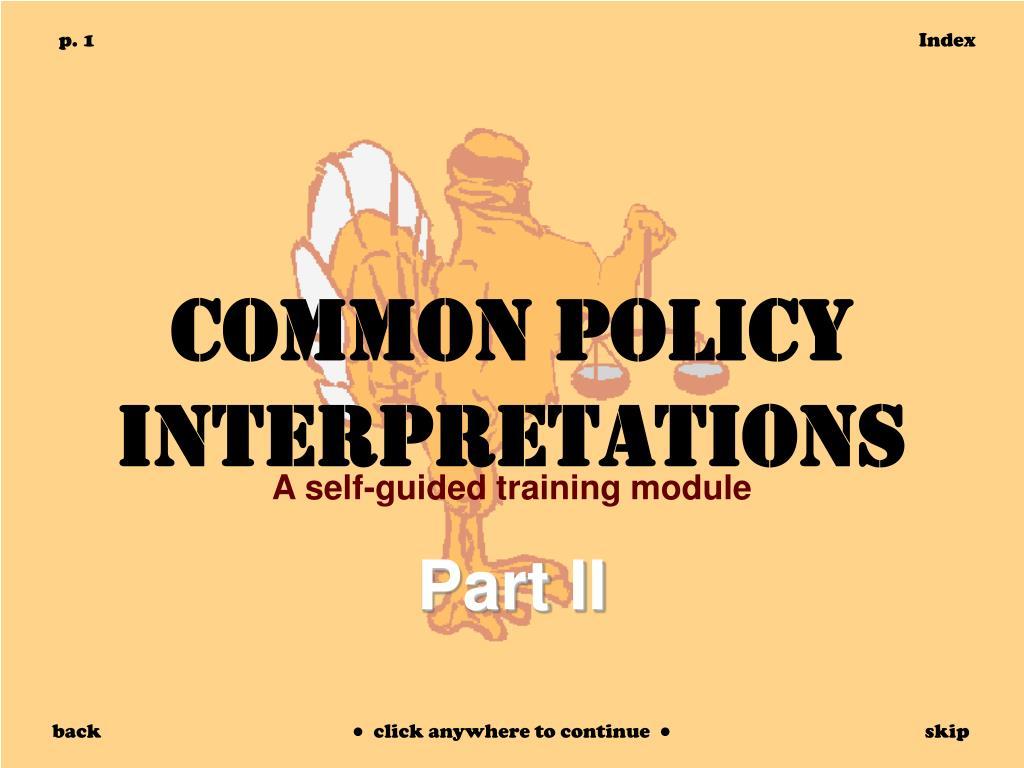 common policy interpretations l.