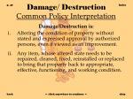 damage destruction common policy interpretation