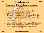 involvement common policy interpretation20