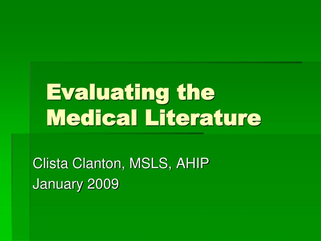 evaluating the medical literature l.