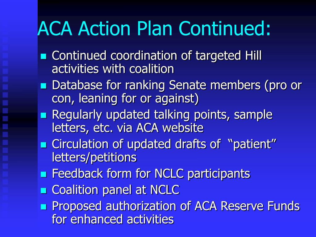 ACA Action Plan Continued: