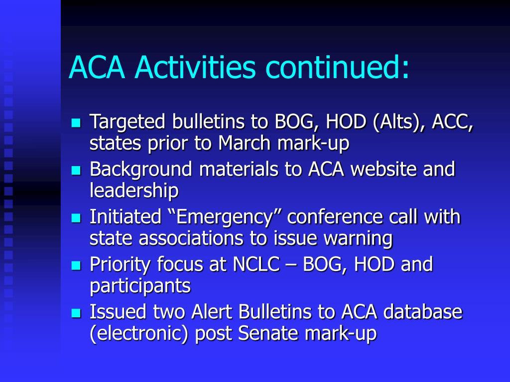 ACA Activities continued: