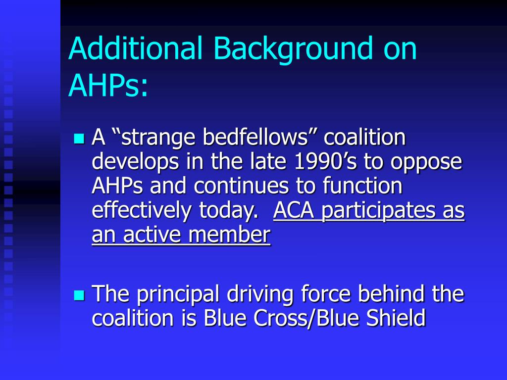 Additional Background on AHPs: