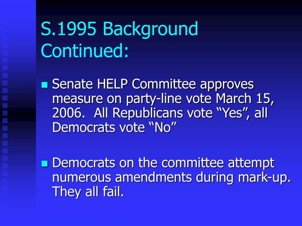 S.1995 Background Continued: