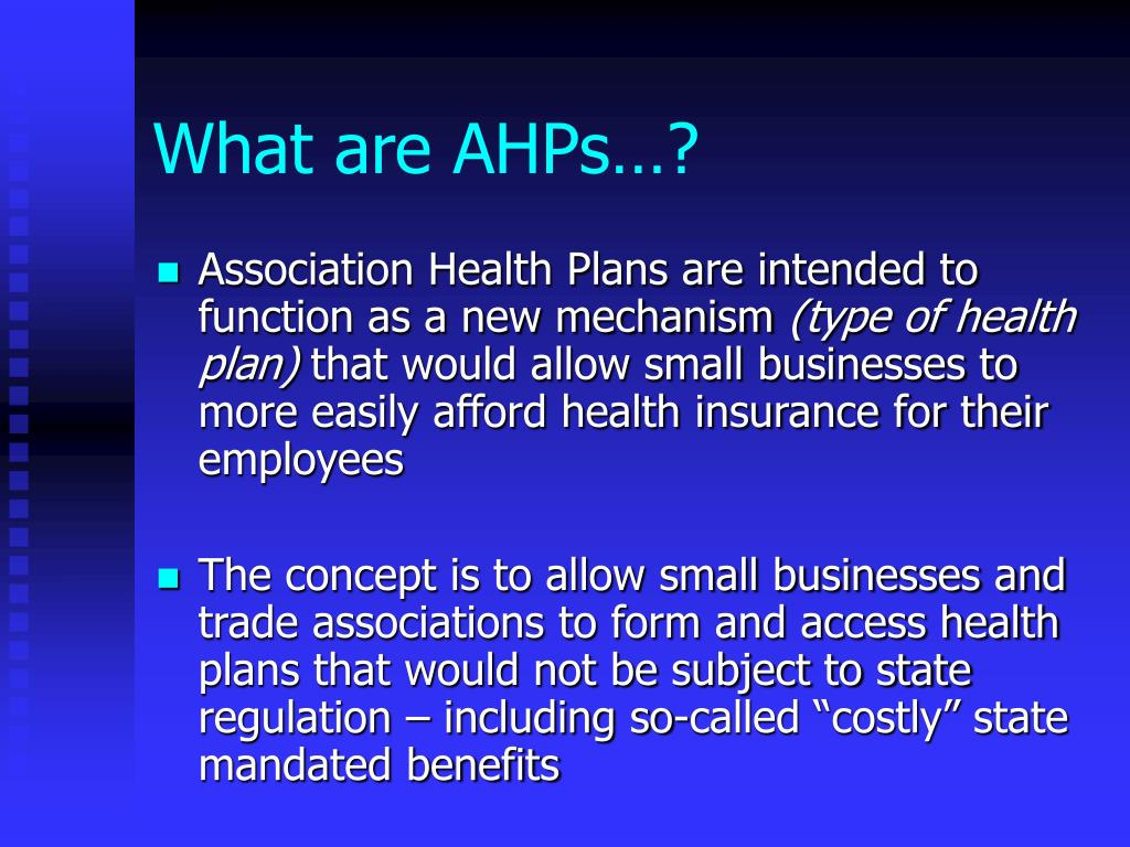What are AHPs…?