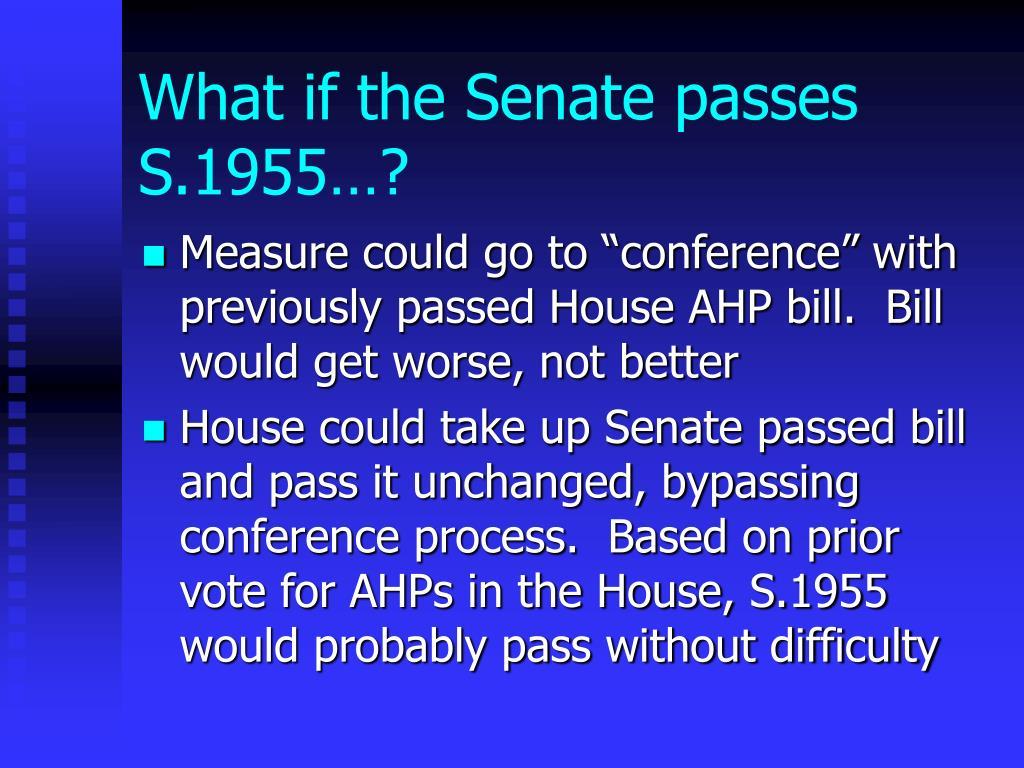 What if the Senate passes S.1955…?