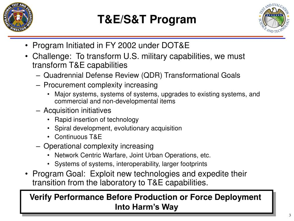 Program Initiated in FY 2002 under DOT&E