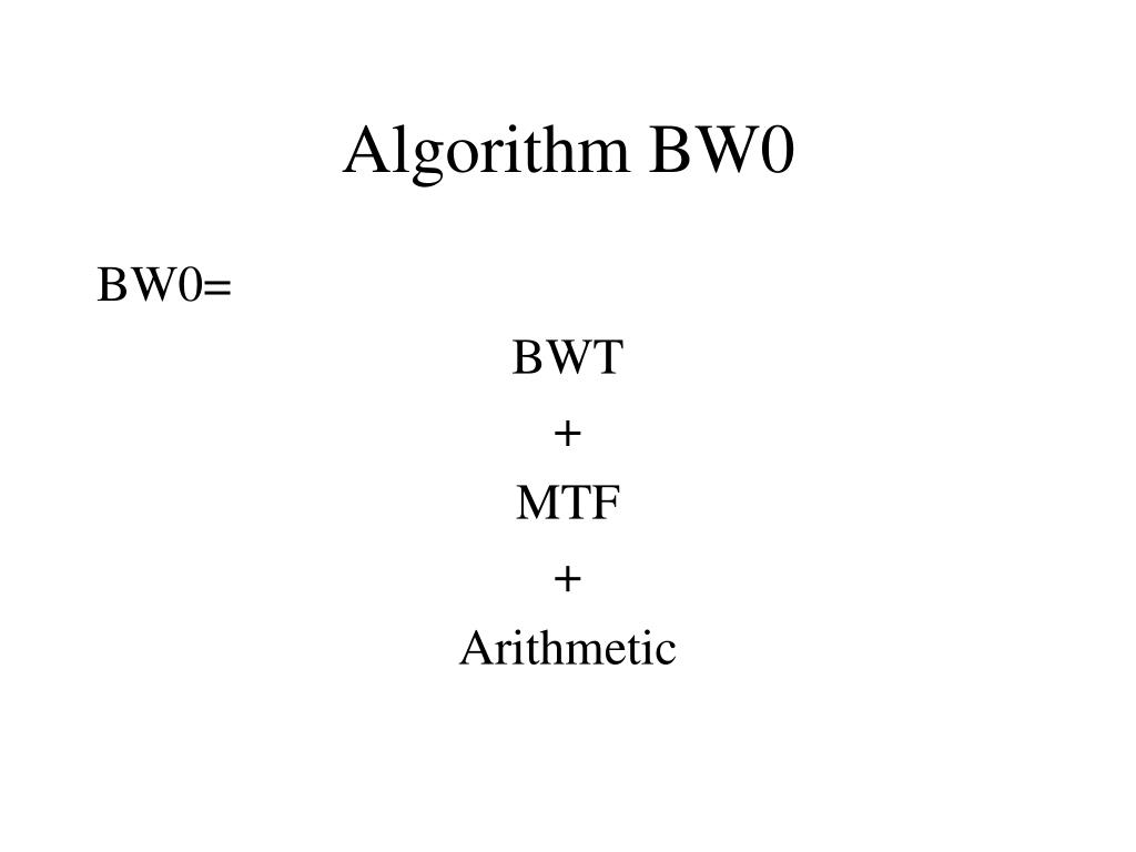 Algorithm BW0