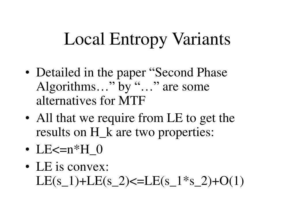 Local Entropy Variants