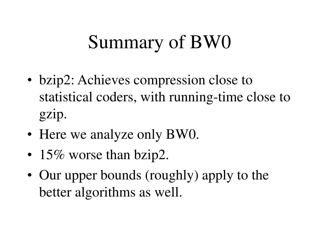 Summary of BW0