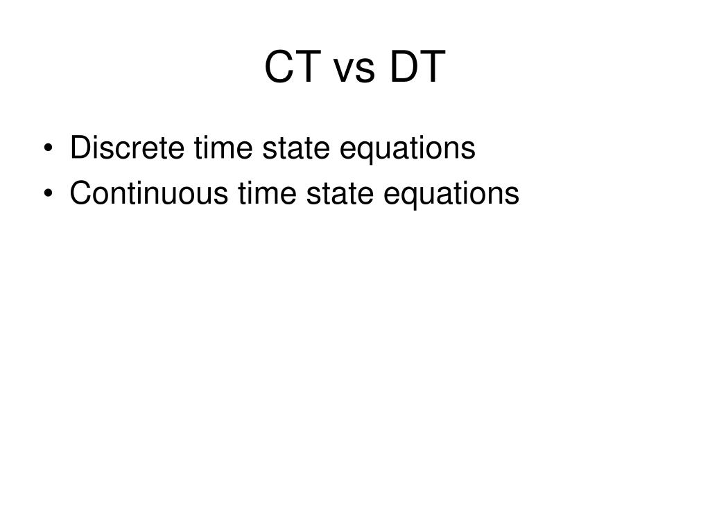 CT vs DT