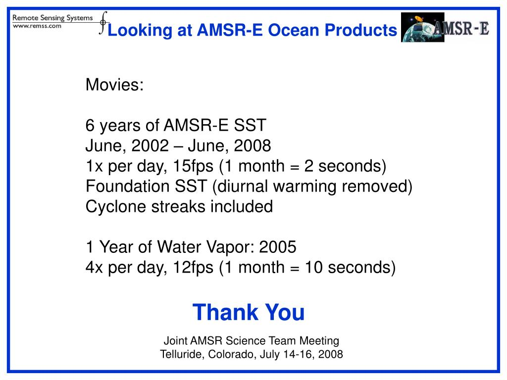 Looking at AMSR-E Ocean Products