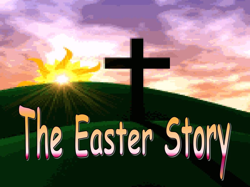 c666a003d PPT - The Easter Story PowerPoint Presentation - ID 293062