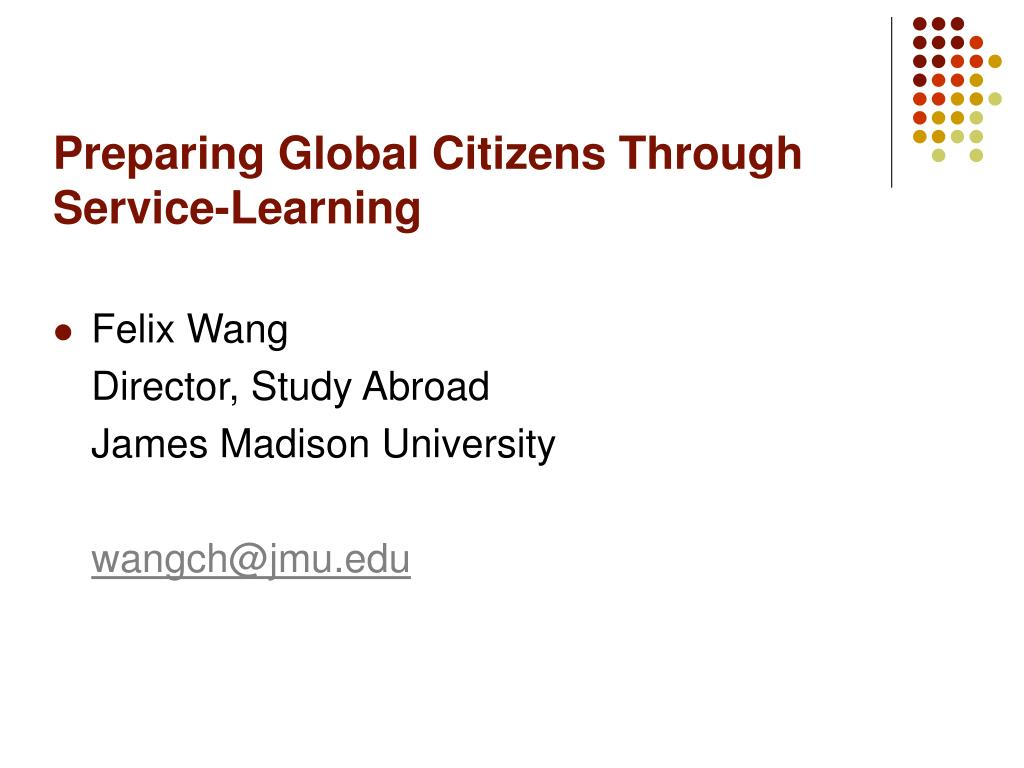 Preparing Global Citizens Through  Service-Learning