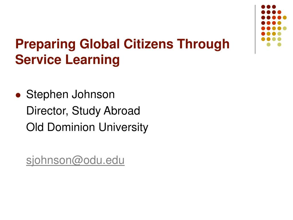 Preparing Global Citizens Through Service Learning