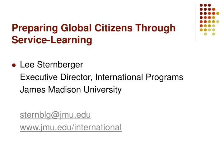 Preparing global citizens through service learning3