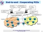 end to end cooperating pces