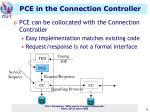 pce in the connection controller