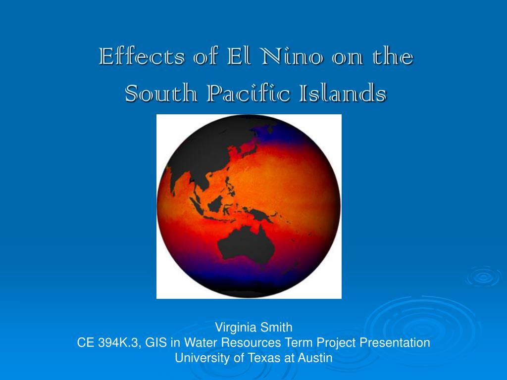 effects of el nino on the south pacific islands l.