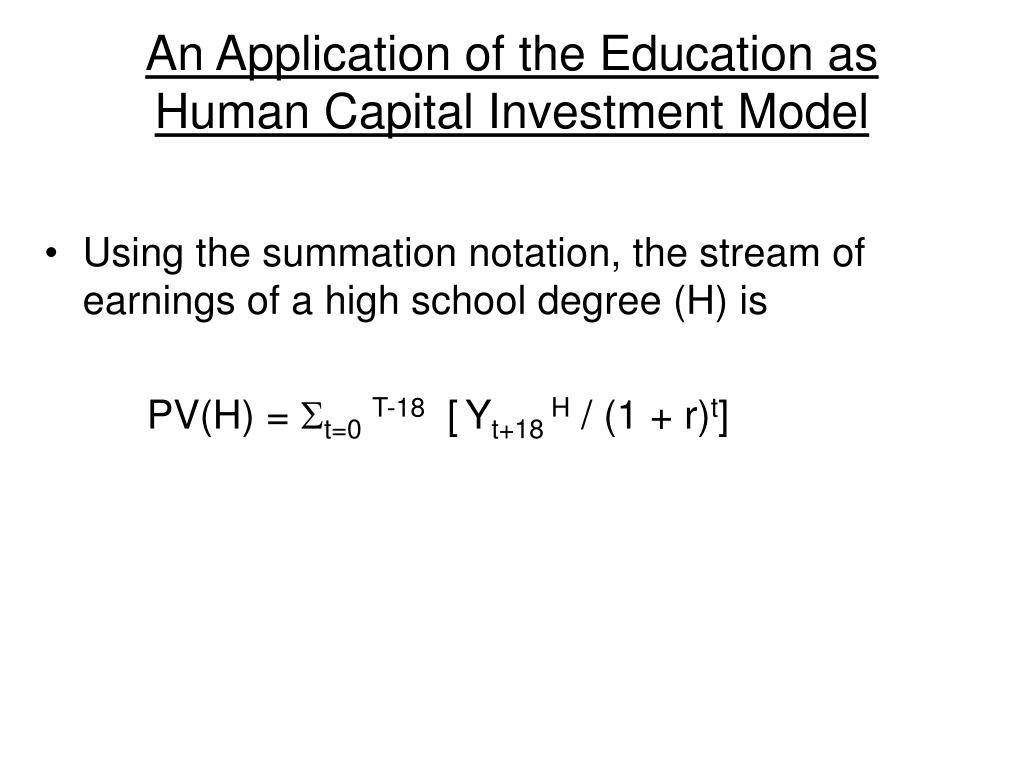 An Application of the Education as Human Capital Investment Model
