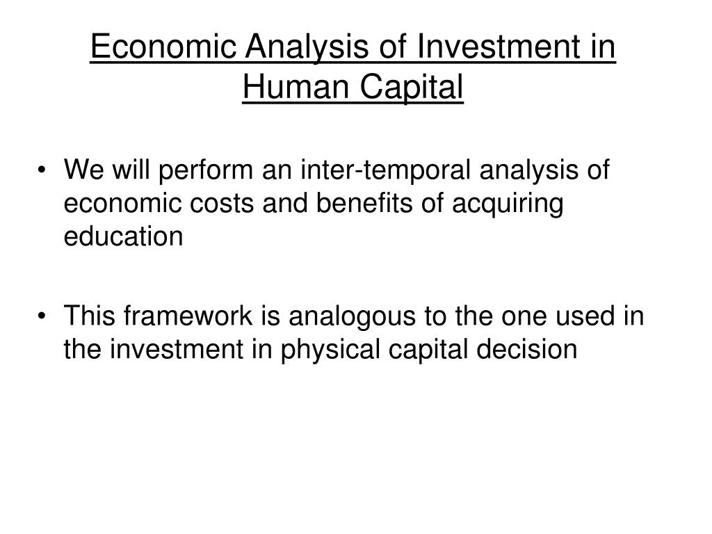 Economic Analysis of Investment in Human Capital