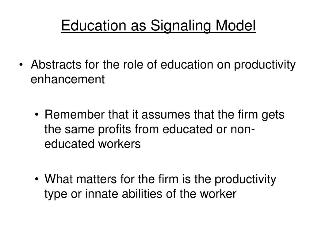 Education as Signaling Model