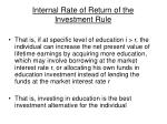 internal rate of return of the investment rule47