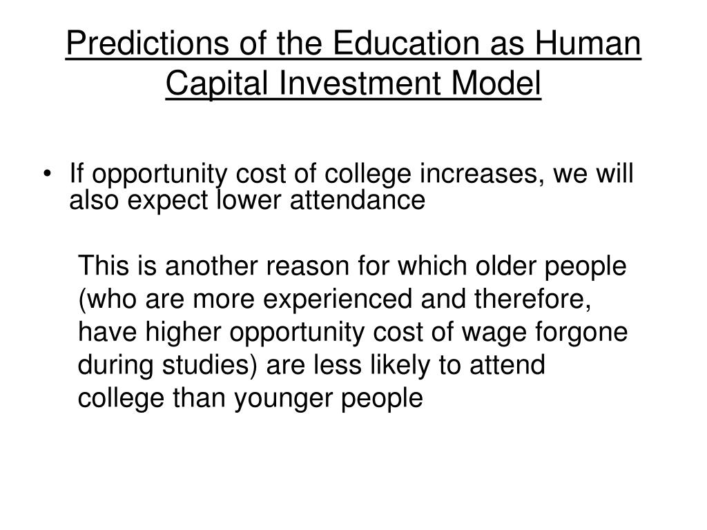 Predictions of the Education as Human Capital Investment Model